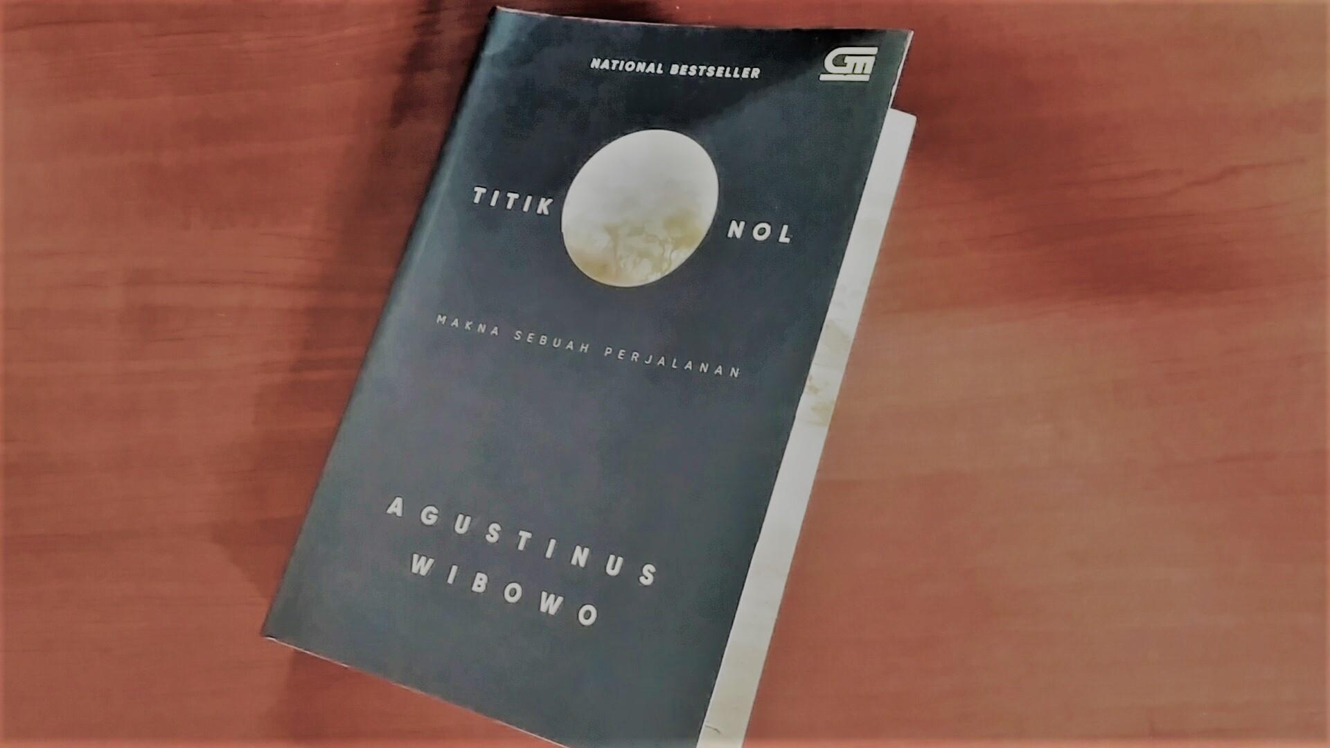 Titik Nol, buku baru tapi lama. Belajar tentang sebuah perjalanan, tentang Literasi Manusia. Foto: dok. pribadi
